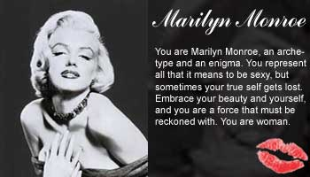 You are Marilyn Monroe!